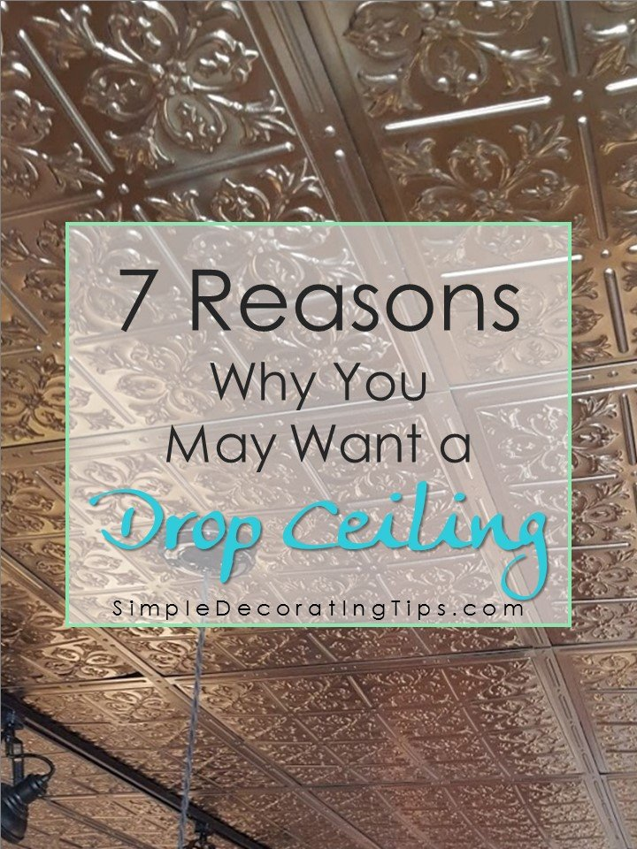 Simpledecoratingtips Com 7 Reasons You May Want A Drop Ceiling Too